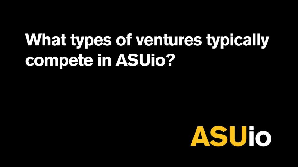 What types of ventures typically compete in ASUio?